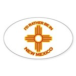 I'd Rather Be In New Mexico Oval Sticker (50 pk)