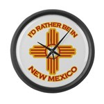 I'd Rather Be In New Mexico Large Wall Clock