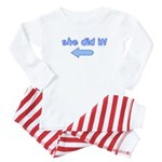she did it (arrow right) Baby Pajamas
