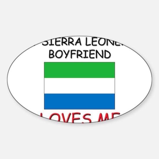 My Sierra Leonean Boyfriend Loves Me Decal