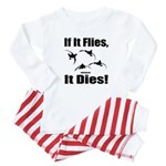 If It Flies, It Dies! Baby Pajamas