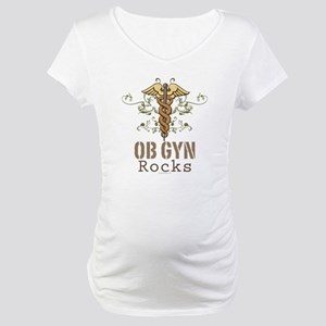 OB GYN Rocks Maternity T-Shirt