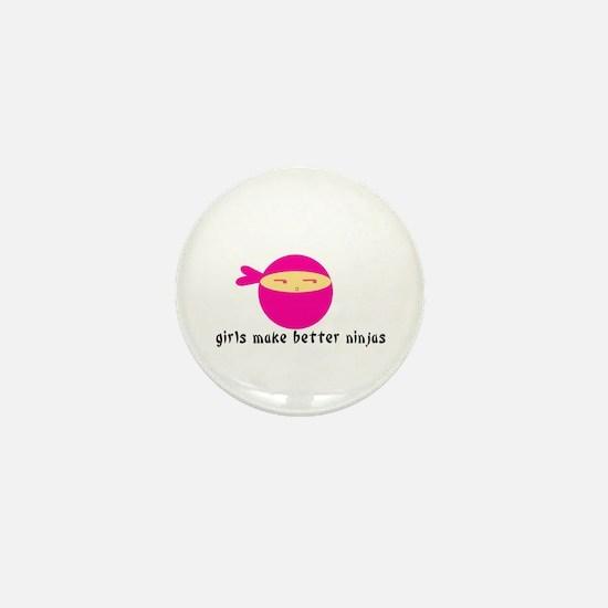 Girls Make Better Ninjas Mini Button