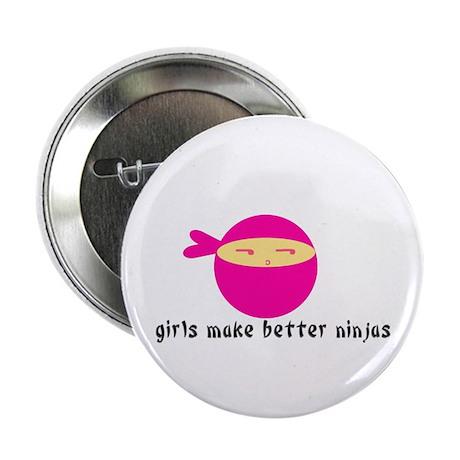 """Girls Make Better Ninjas 2.25"""" Button"""