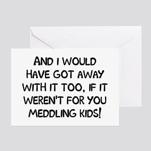 And Meddling Greeting Card