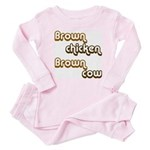 Brown Chicken Brown Cow Baby Pajamas