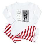 Sitting Bull Quote Baby Pajamas