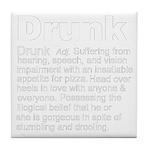 Definition of Drunk (Tile Coaster)