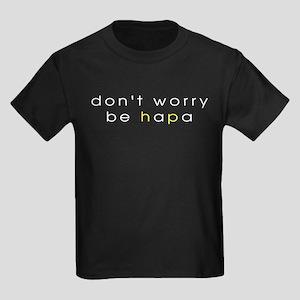 Don't Worry Be Hapa Kids Dark T-Shirt