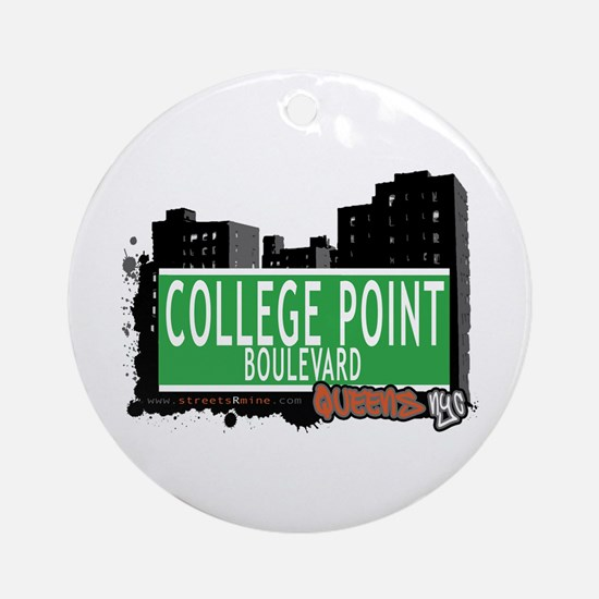 COLLEGE POINT BOULEVARD, QUEENS, NYC Ornament (Rou
