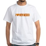 I Love New Mexico White T-Shirt
