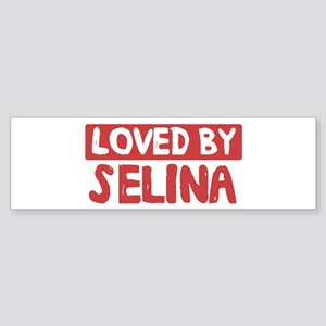 Loved by Selina Bumper Sticker