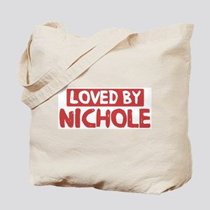 Loved by Nichole Tote Bag