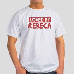 Loved by Rebeca Light T-Shirt