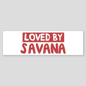 Loved by Savana Bumper Sticker