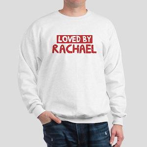 Loved by Rachael Sweatshirt