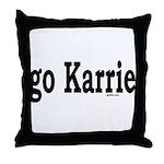 go Karrie Throw Pillow