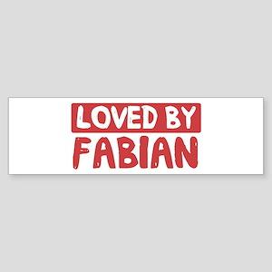 Loved by Fabian Bumper Sticker