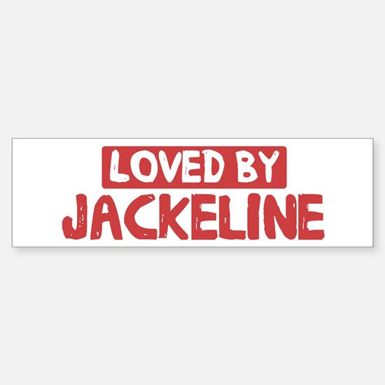 Loved by Jackeline Bumper Bumper Bumper Sticker