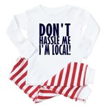 Don't Hassle Me! Baby Pajamas