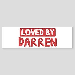 Loved by Darren Bumper Sticker