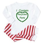 I Contain Recycled Parts Baby Pajamas