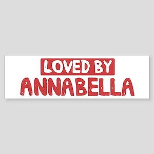 Loved by Annabella Bumper Sticker