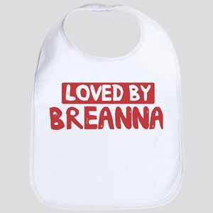 Loved by Breanna Bib