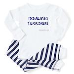 Domestic Terrorist Baby Pajamas