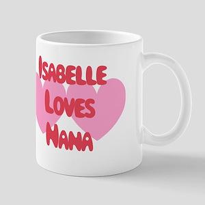 Isabelle Loves Nana Mug