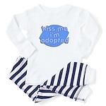 kiss me, i'm adopted Baby Pajamas