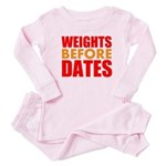 Weights Before Dates Baby Pajamas