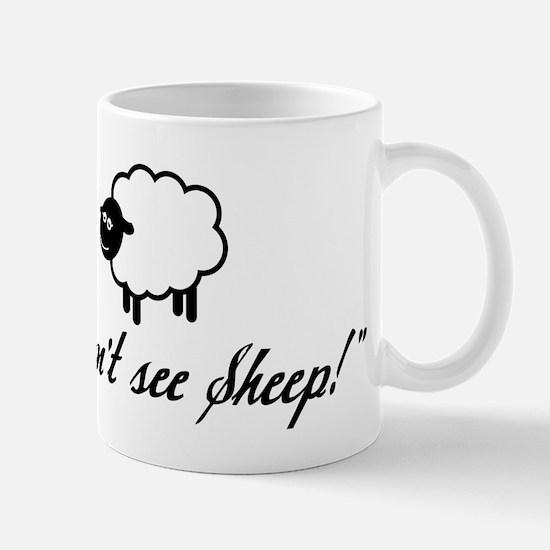 I Can't See Sheep Mug