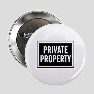 """Private Property 2.25"""" Button"""