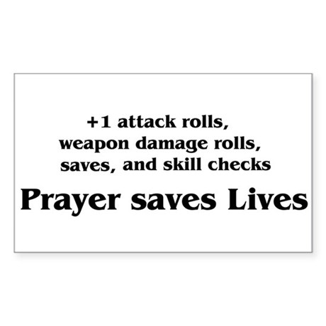 Prayer saves lives Rectangle Sticker
