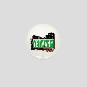 YETMAN AVENUE, STATEN ISLAND, NYC Mini Button