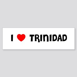 I LOVE TRINIDAD Bumper Sticker