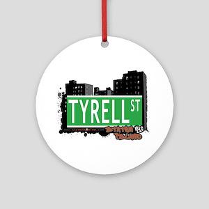 TYRELL STREET, STATEN ISLAND, NYC Ornament (Round)
