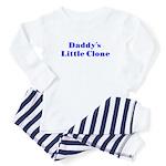 Daddy's Clone/Boy Baby Pajamas