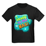 Grody To The Max! Kids Dark T-Shirt