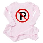 No Parking Sign - Baby Pajamas