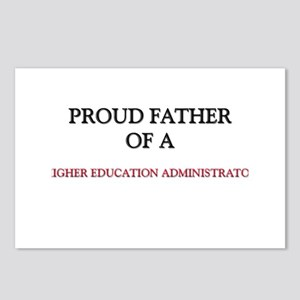 Proud Father Of A HIGHER EDUCATION ADMINISTRATOR P