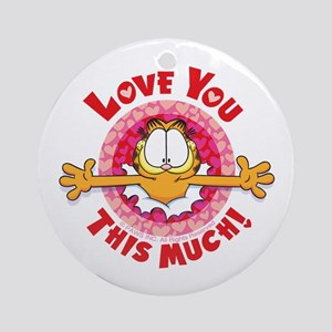 Love You This Much! Ornament (Round)