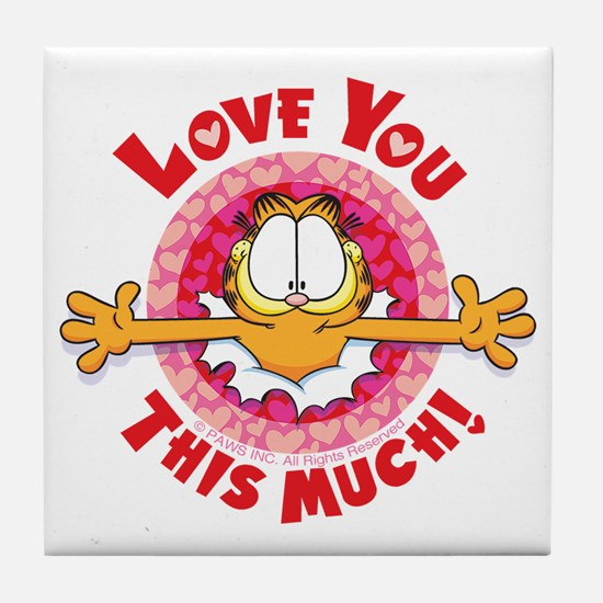 Love You This Much! Tile Coaster