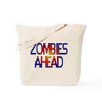 Zombies Ahead Tote Bag