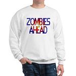 Zombies Ahead Sweatshirt
