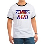 Zombies Ahead Ringer T