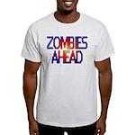 Zombies Ahead Light T-Shirt