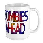 Zombies Ahead Large Mug