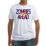 Zombies Ahead Fitted T-Shirt